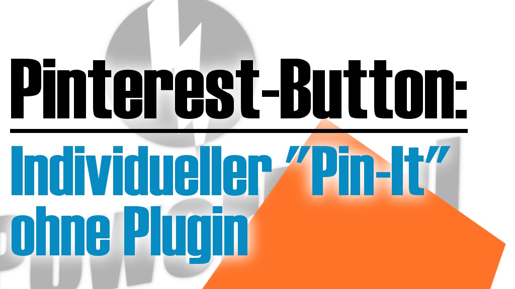 Individuelle Pinterest-Button ohne Plugin
